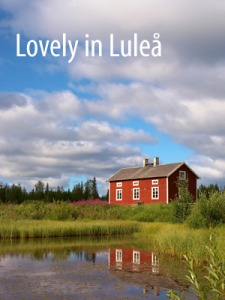 Lulea in Summer / Sweden